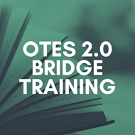 OTES 2.0 Bridge Training